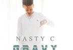 Nasty C – Gravy