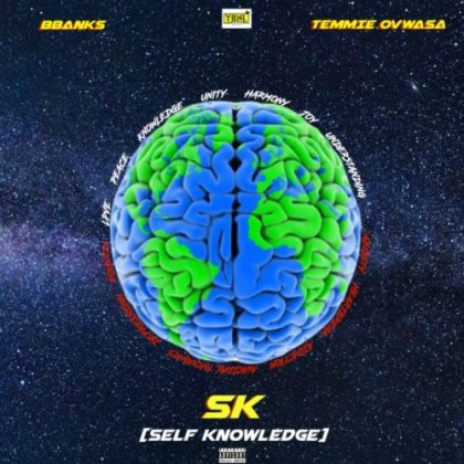 BBanks x Temmie Ovwasa – Self Knowledge (SK)