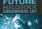 Future – Crushed Up