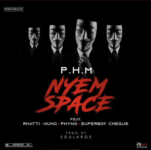 PentHauze Music ft. Phyno x Rhatti x Nuno x Superboy Cheque – Nyem Space
