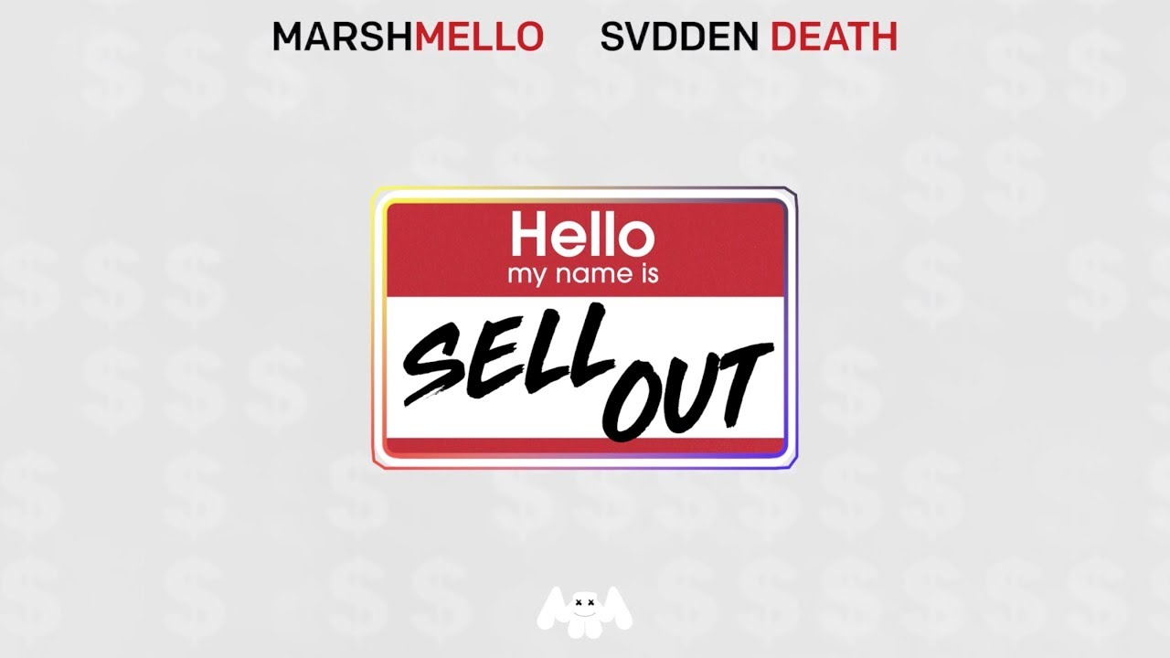 Marshmello & SVDDEN DEATH – Sell Out