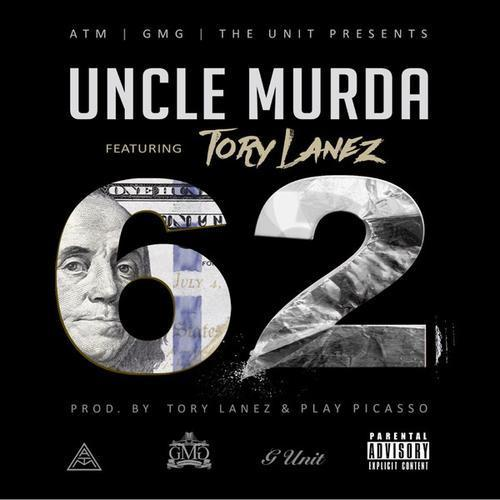 Uncle Murda – 62 Ft Tory Lanez