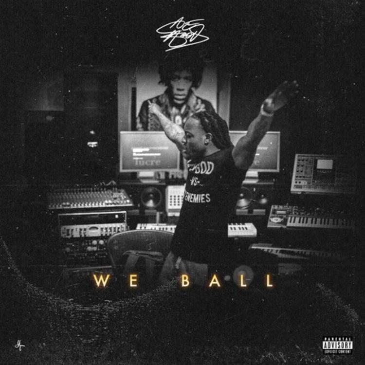 Ace Hood – We Ball
