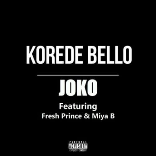 Korede Bello – Joko ft. Fresh Prince & Miya B