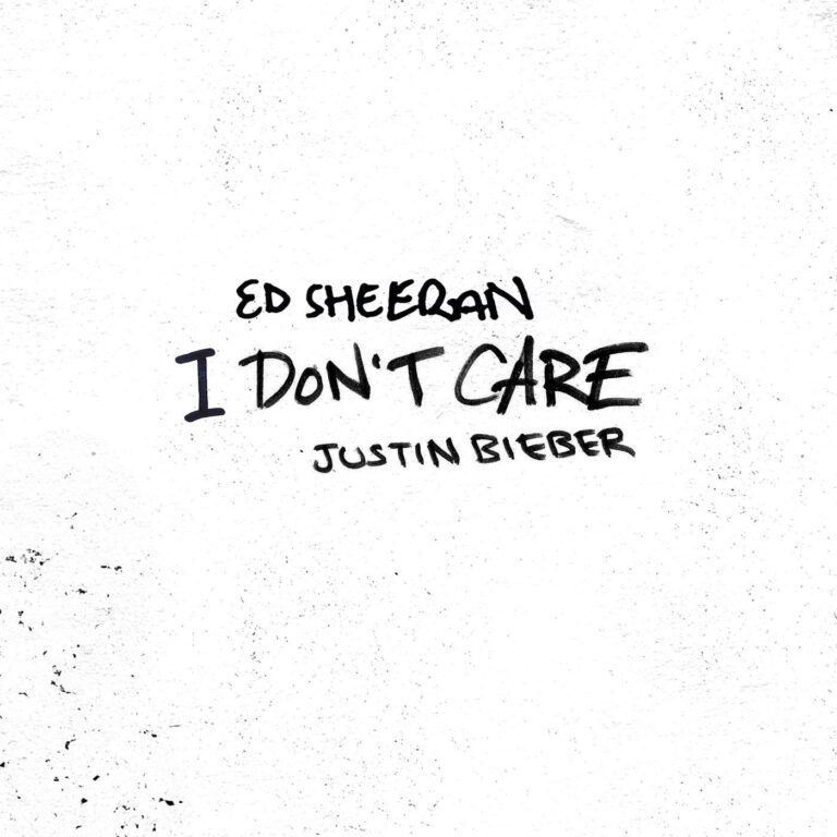 Ed Sheeran - I Don't Care Ft Justin Bieber