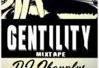 Dj Okayplus - Gentility Mixtape