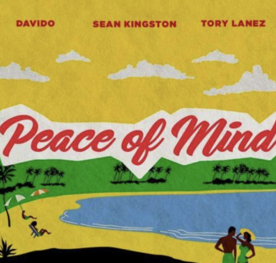 Sean Kingston – Peace Of Mind ft. Davido x Tory Lanez