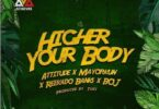 Attitude x Mayorkun x Reekado Banks x BOJ – Higher Your Body