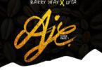 Jaywon – Aje Remix (Part 1) Ft. Barry Jhay x Lyta