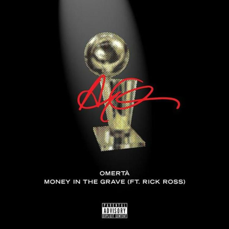 Drake – Omerta and Money in The Grave