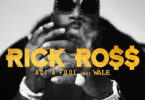 Rick Ross - Act a Fool Ft. Wale