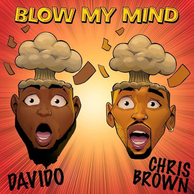 Davido - Blow My Mind Ft. Chris Brown