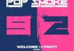"Nicki Minaj Remixes Pop Smoke's ""Welcome to the Party"""