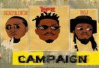 Efe Ft. Ice Prince & BOJ - Campaign
