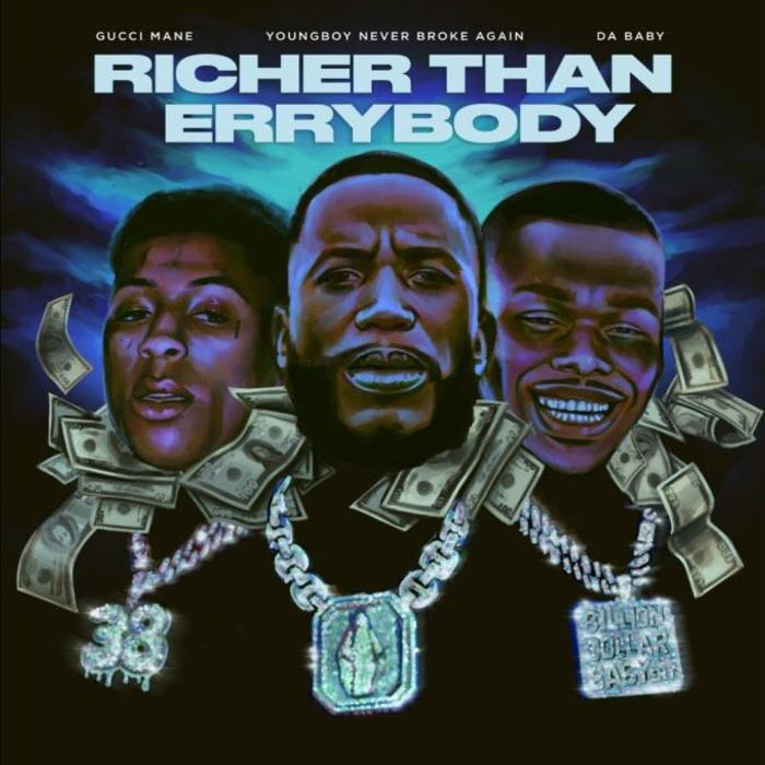 Gucci Mane - Richer Than Errybody ft. NBA YoungBoy & DaBaby