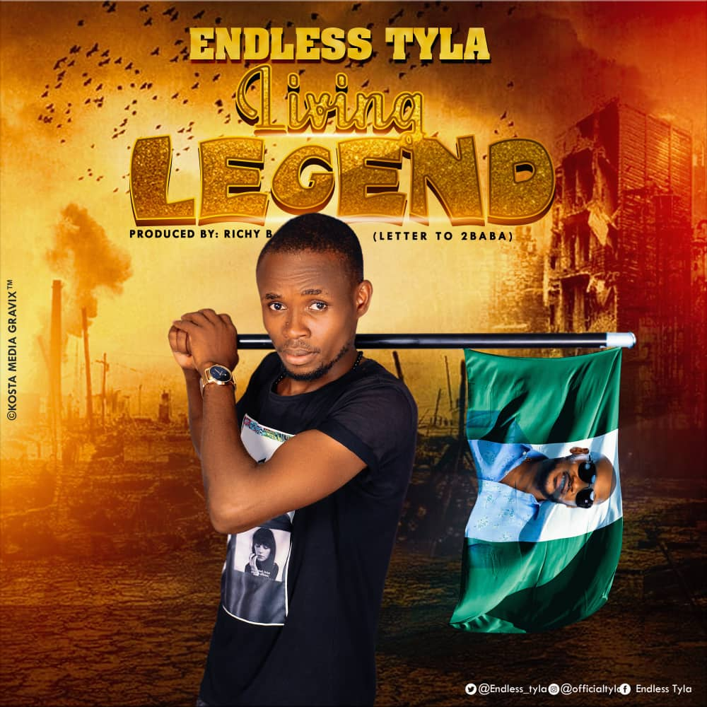Endless Tyla - Living Legend (Letter to 2Baba)