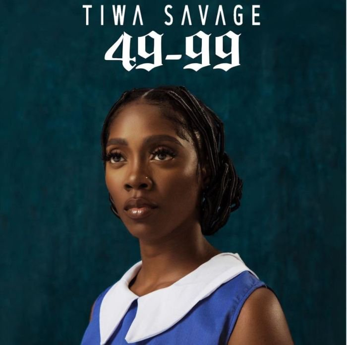 Tiwa Savage 49-99 Lyrics