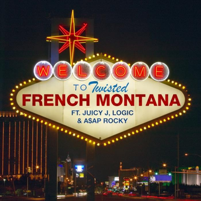 French Montana - Twisted ft. Juicy J, Logic & ASAP Rocky