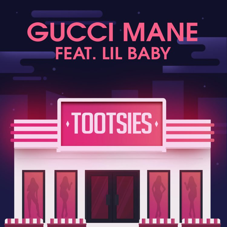 Gucci Mane - Tootsies ft. Lil Baby