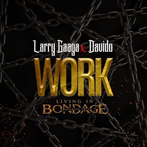 Larry Gaaga x Davido - Work