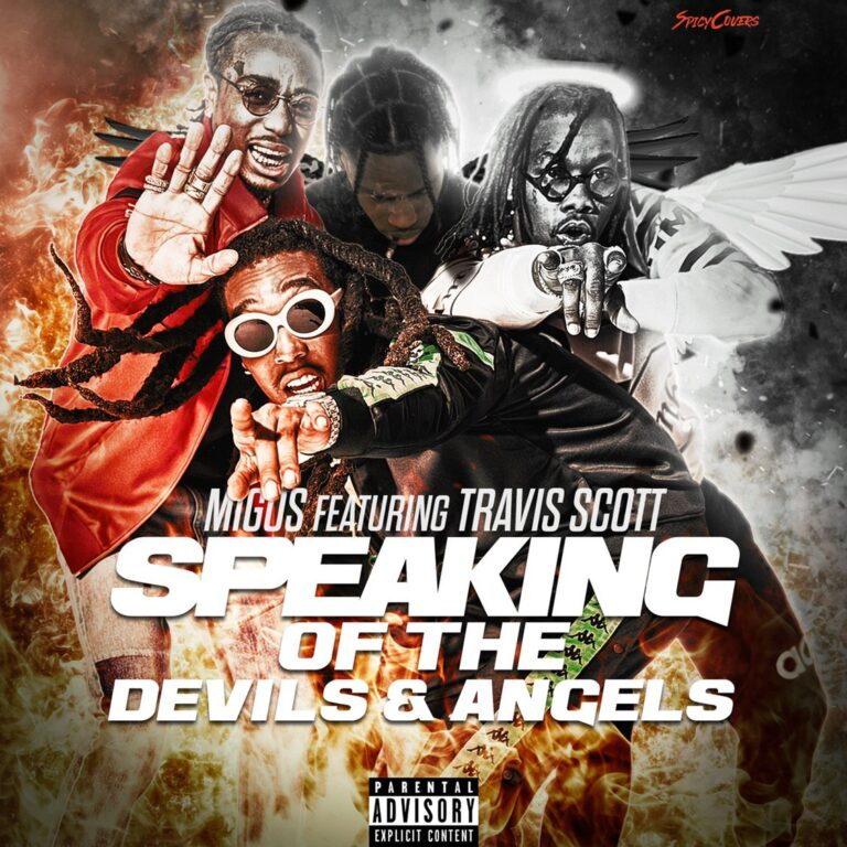 Migos - Speaking Of The Devils & Angels Ft. Travis Scott