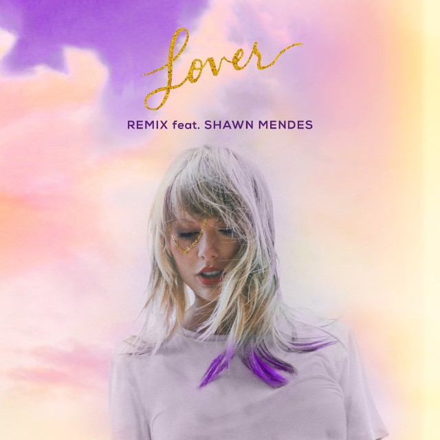 Taylor Swift - Lover (Remix) Ft. Shawn Mendes