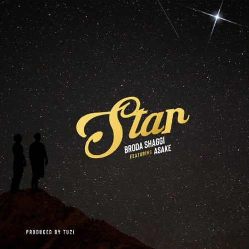 Broda Shaggi - Star Ft. Asake