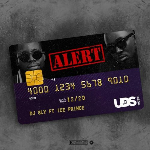 DJ Sly - Alert Ft. Ice Prince