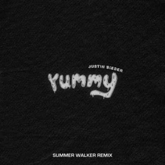 Justin Bieber - Yummy (Remix) Ft. Summer Walker