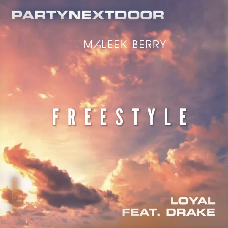 Maleek Berry - Loyal (Freestyle) Ft. PartyNextDoor & Drake