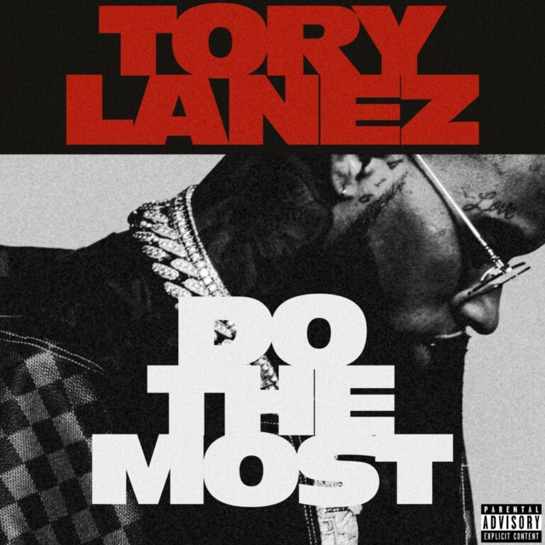 Tory Lanez - Do The Most