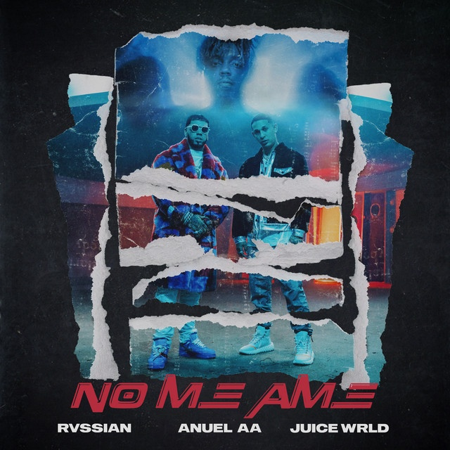 Rvssian - No Me Ame ft. Anuel AA & Juice WRLD