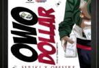 Seriki x Obesere - Owo Dollar