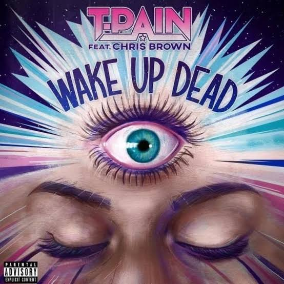 T-Pain - Wake Up Dead ft. Chris Brown