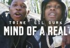 T9ine - Mind Of A Real (Remix) ft. Lil Durk
