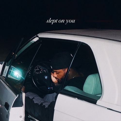 Bryson Tiller - Slept On You