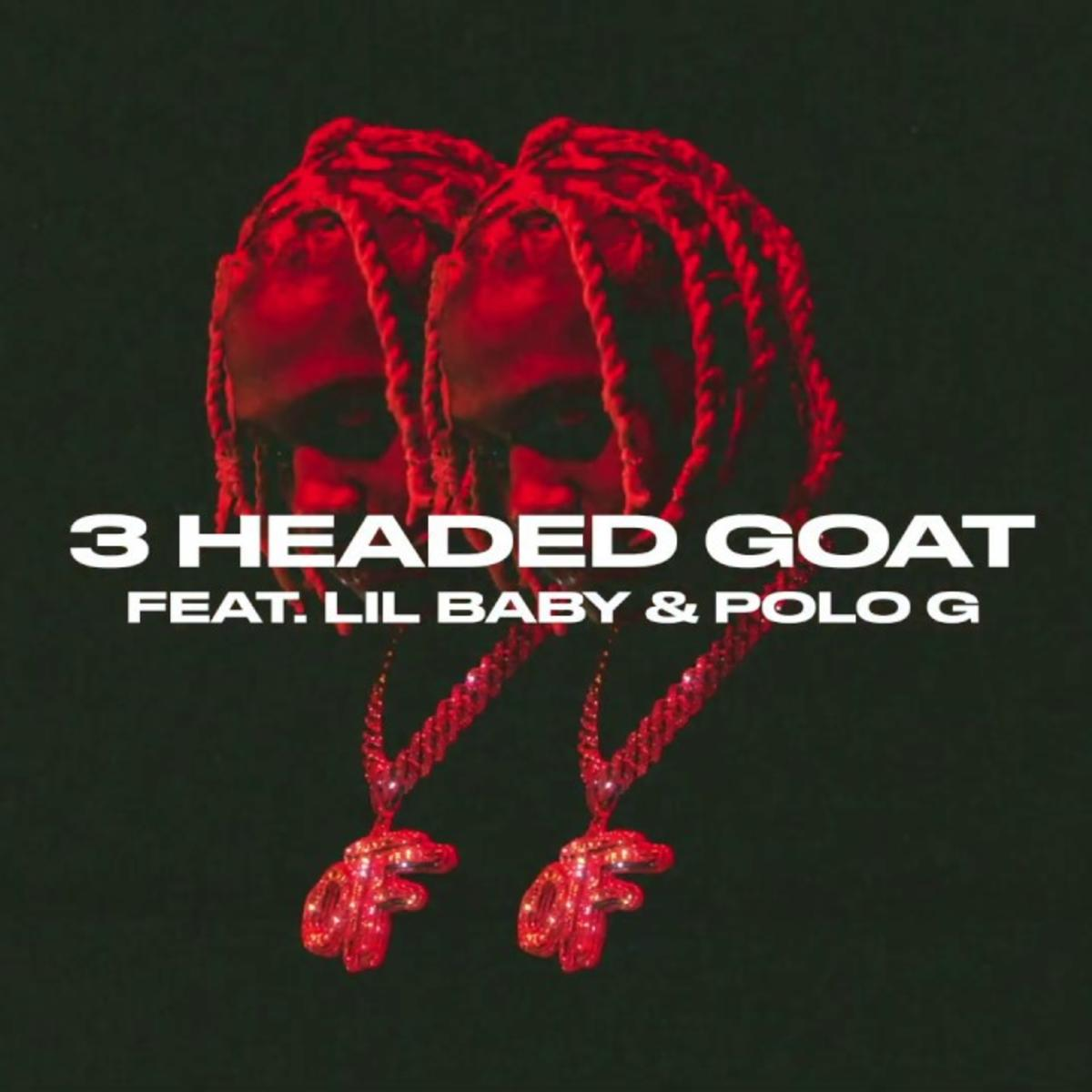 Lil Durk - 3 Headed Goat ft. Lil Baby & Polo G