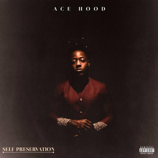 Ace Hood Self Preservation