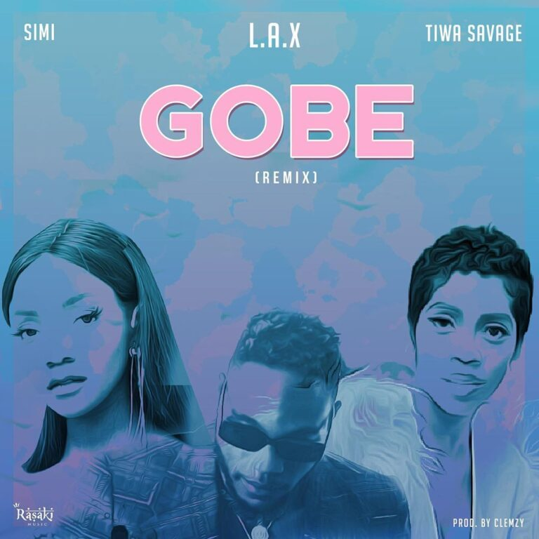 L.A.X - Gobe (Remix) ft. Tiwa Savage, Simi