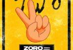 Zoro - Two (Remix) ft. Mayorkun
