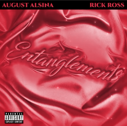 August Alsina - Entanglements Ft. Rick Ross