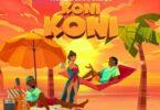 Fiokee, Simi & Oxlade - Koni Koni