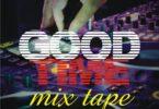 Dj K-Square - Good Time Mixtape