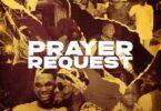 Victor AD - Prayer Request Ft. Patoranking