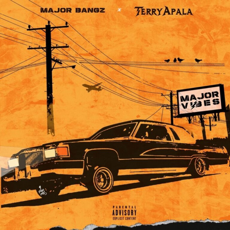Terry Apala x Major Bangz - Major Vibes