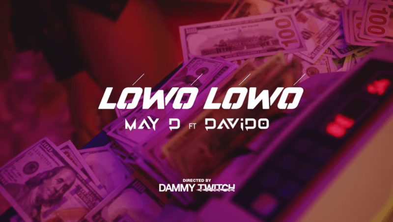 May D x Davido - Lowo Lowo Video