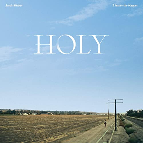 Justin Bieber - Holy ft. Chance The Rapper