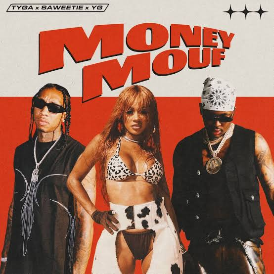 Tyga - Money Mouf ft. Saweetie & YG