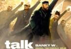 Banky W - Talk And Do ft. 2Baba, Timi Dakolo, Waje, Seun Kuti, Brookstone, LCGC