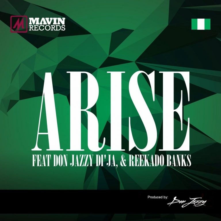 Don Jazzy, Reekado Banks, Di'Ja - Arise